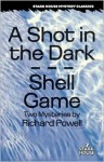 A Shot in the Dark/Shell Game: Two Mysteries - Richard Powell