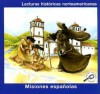 Misiones Espanolas (Lecturas historicas norteamericanas) (Spanish Missions) (Reading American History) - Melinda Lily, Gina Capaldi, Kimberly Weiner