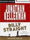 Billy Straight: A Novel (Audio) - Jonathan Kellerman, Alexander Adams