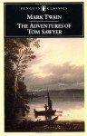 The Adventures of Tom Sawyer - Mark Twain, John Seelye