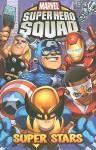 Super Hero Squad: Super Stars Digest - Paul Tobin, Marcelo Dichiara, Darío Brizuela, Todd Nauck