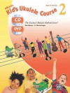 Alfred's Kid's Ukulele Course 2: The Easiest Ukulele Method Ever!, Book, CD & DVD - Ron Manus, L C Harnsberger