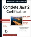 Complete Java 2 Certification Study Guide (Programmer and Developer Exams) [With 1 Disk] - Phillip Heller, Simon Roberts