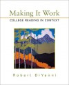 Making It Work: College Reading in Context - Robert DiYanni