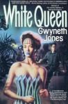 White Queen - Gwyneth Jones