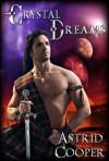 Crystal Dreams - Astrid Cooper