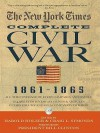 The New York Times The Complete Civil War 1861-1865 - Harold Holzer, Craig L. Symonds, President Bill Clinton
