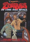 Zombies in Time and Space - Robert Morganbesser, John L. French, S. Clayton Rhodes, David Burton, Ver Curtiss, Ron Hanna