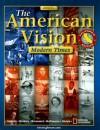 The American Vision California Edition: Modern Times - Joyce Appleby