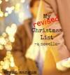 My Revised Christmas List - Erynn Mangum