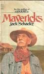 Mavericks - Jack Schaefer