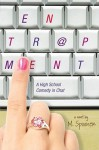 Entrapment: A High School Comedy in Chat - Michael Spooner