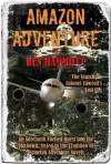 Amazon Adventure Novel Teaser - Ben Hammott