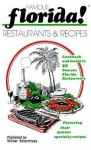 Famous Florida!: Restaurants & Recipes - Sandi Brown, Joyce Lafray