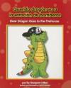 Querido Dragn Va a la Estacion de Bomberos/Dear Dragon Goes To The Firehouse - Margaret Hillert
