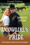 A Cowgirl's Pride - Lorraine Nelson