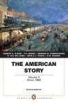The American Story: Volume 2 (Penguin Academics Series) (4th Edition) - Robert A. Divine, T.H. Breen, George M. Fredrickson, R. Hal Williams