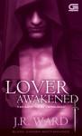 Lover Awakened (Kekasih yang Tergugah ) - J.R. Ward, Julanda Tantani