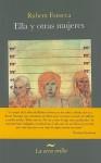 Ella y otras mujeres - Rubem Fonseca