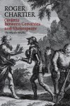 Cardenio Between Cervantes and Shakespeare: The Story of a Lost Play - Roger Chartier