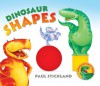 Dinosaur Shapes - Paul Stickland, Henrietta Stickland