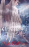 Guardian Redeemed - P.A. DePaul