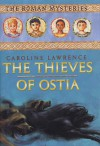 Thieves of Ostia - Caroline Lawrence
