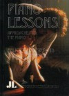 Piano Lessons: Approaches to the Piano - Felicity O'Brien, Laurence Simmons, Anna Neill, Bridget Orr, Ruth Barcan, Madeleine Fogarty, Neil Robinson, Kirsten Moana Thompson, Felicity Coombs, Stella Bruzzi, Lynda Dyson, Claire Corbett, Richard Allen