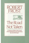 The Road Not Taken: A Selection of Robert Frost's Poems - Robert Frost