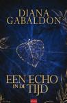 Een echo in de tijd (De Reiziger-cyclus, #7) - Diana Gabaldon, Annemarie Lodewijk