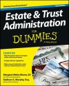 Estate and Trust Administration For Dummies (For Dummies (Business & Personal Finance)) - Margaret Atkins Munro, Kathryn A. Murphy