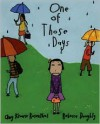 One Of Those Days - Amy Krouse Rosenthal, Rebecca Doughty