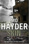 Skin: Jack Caffery 4 (The Jack Caffery Novels) - Mo Hayder