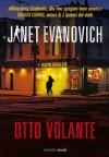 Otto volante: Un caso di Stephanie Plum (Salani Narrativa) (Italian Edition) - Janet Evanovich, Andrea Carlo Cappi