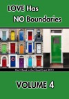 Love Has No Boundaries Anthology: Volume 4 - Jessica Freely, Tia Fielding, Summer Devon, Mia Downing, Amy Rae Durreson, Eli Easton, Alessandra Ebulu, S.J. Eller, Kim Fielding, Nicole Forcine, L.E. Franks