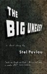 The Big Uneasy - Stel Pavlou