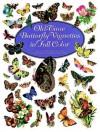 Old-Time Butterfly Vignettes in Full Color - Carol Belanger Grafton