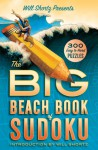 Will Shortz Presents The Big Beach Book of Sudoku: 300 Easy to Hard Puzzles - Will Shortz