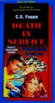 Death in Service (Deadlines Series Book #1) - C.S. Fuqua