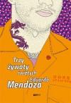Trzy żywoty świętych - Eduardo Mendoza