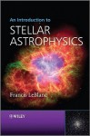 An Introduction to Stellar Astrophysics - Francis LeBlanc