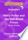 Harry Potter and the Half-Blood Prince: Shmoop Bestsellers - Shmoop