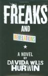 Freaks and Revelations - Davida Wills Hurwin