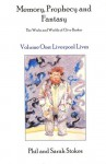 Liverpool Lives - Phil Stokes, Sarah Stokes, Clive Barker