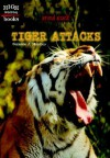 Tiger Attacks - Suzanne J. Murdico