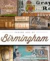Fading Ads of Birmingham - Charles Buchanan, Jonathan Purvis, Tim Hollis