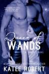 Queen of Wands - Katee Robert