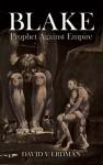 Blake: Prophet Against Empire (Dover Fine Art, History of Art) - David V. Erdman