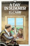 A Day in Summer - J.L. Carr