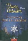 Cannoni per la libertà - Chiara Brovelli, Diana Gabaldon